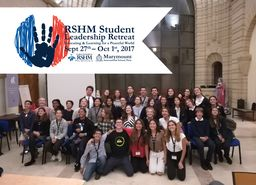 RSHM Student Leadership Retreat 2017